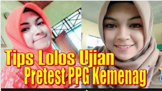 Tips Cara Lolos Ujian Pretest PPG Kemenag 2019