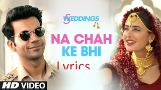 5 weddings na chah ke bhi lyrics