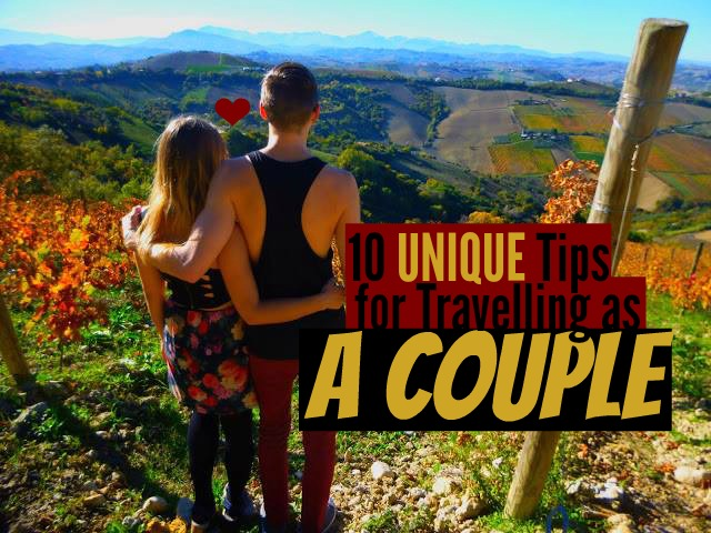 10 Unique Tips Travelling Couple