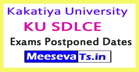 Kakatiya University KU SDLCE Exams Postponed Dates 2017
