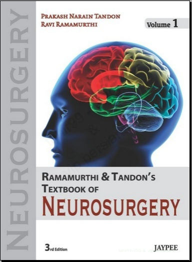Ramamurthi and Tandon's Textbook of Neurosurgery, 3rd Edition (3 Vol Set) [PDF]