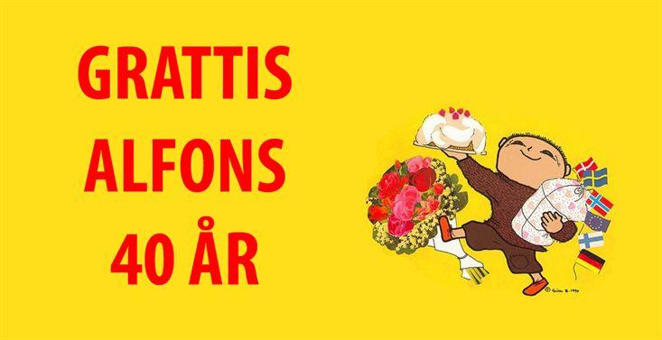 alfons åberg fyller år Alfons Åberg fyller 40 år!!! – Annelie Niehoff alfons åberg fyller år