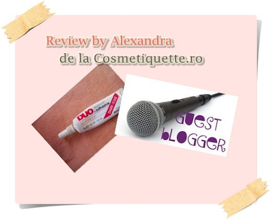 Guest post/ Review: Adeziv pentru gene false DUO eyelash waterproof