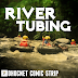 River Tubing 1 - Mengapa Ini Terjadi