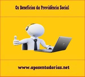 Tudo sobre os Benefícios da Previdência Social.