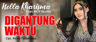 Download Lagu Terbaru Nella Kharisma Digantung Waktu Mp3 New Release 2018