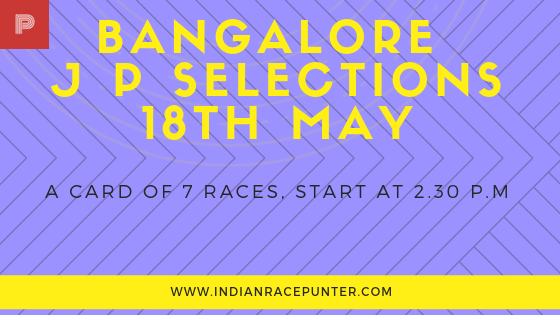 Bangalore Jackpot Selections 18th May