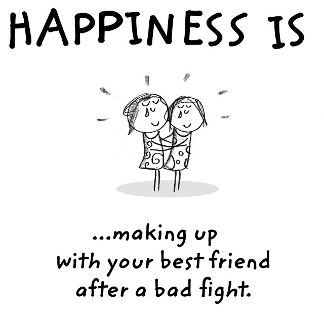 How To Make Your Best Friend Happy Quotes: Pic Of The Day: HAPPINESS IS ...making Up With Your Best