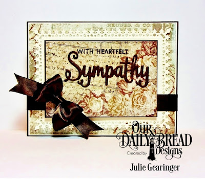 Our Daily Bread Designs: With Sympathy Stamp/Die Duo, Our Daily Bread Designs Custom Dies: Lavish Layers, Double Stitched Rectangles, Our Daily Bread Designs Paper Collection: Vintage Ephemera