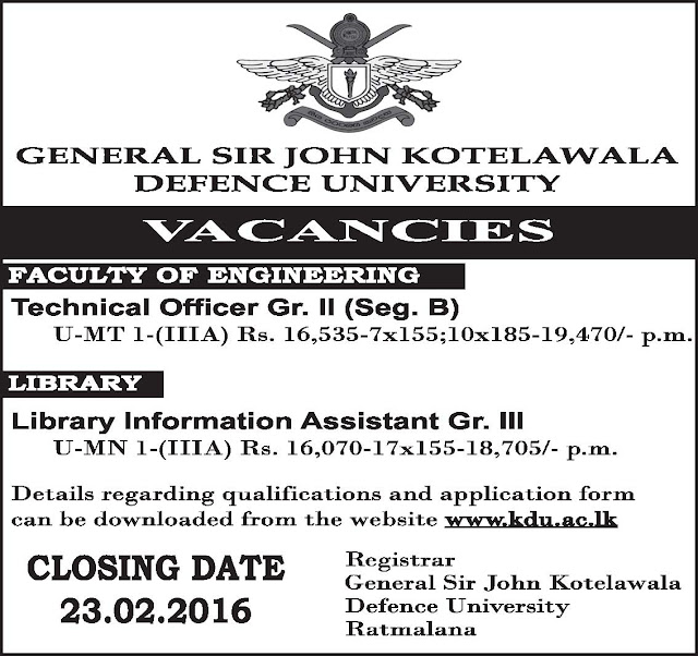 Vacancies – Technical Officer Gr. II / Library Information Assistant Gr. III - General Sir John Kotelawala Defence University