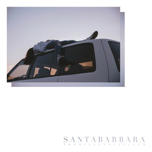 "The Millennial Club Unveil New Single ""Santa Barbara"""