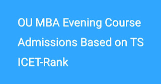 OU MBA Evening Course Admissions Based on TS ICET-2017 Rank