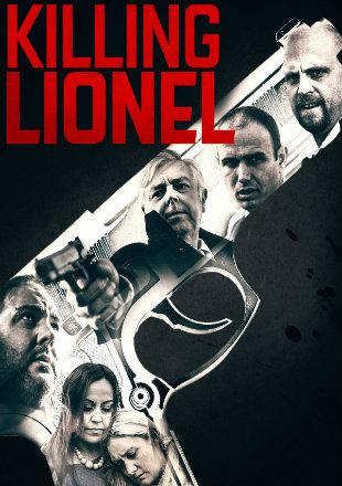 Killing Lionel 2019 HDRip 720p Dual Audio In Hindi English