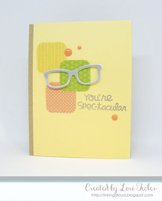 You're Spec-tacular card-designed by Lori Tecler/Inking Aloud-stamps and dies from Paper Smooches