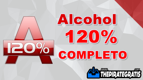 Download Alcohol 120% 2.0 + Crack PT-BR Completo