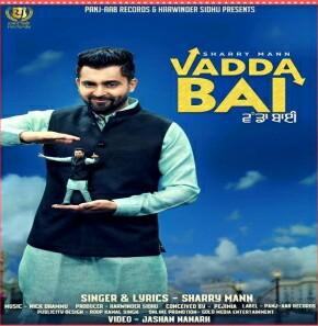 Vadda Bai - Sharry Mann