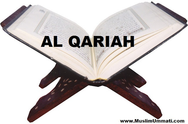101 Surah Al Qariah