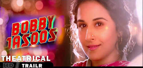 Bobby Jasoos (2014) Full Theatrical Trailer Free Download And Watch Online at worldfree4u.com