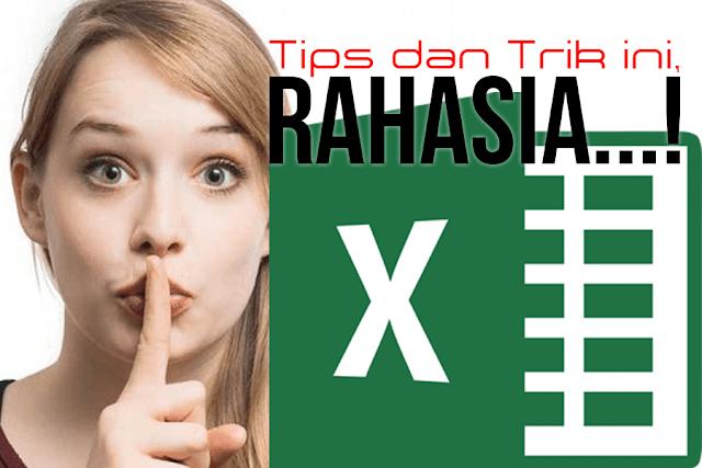 Tutorial Tips dan Trik Rahasia Tersembunyi Excel