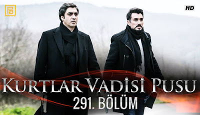 http://kurtlarvadisi2o23.blogspot.com/p/kurtlar-vadisi-pusu-291-bolum.html