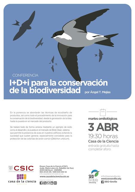 Conferencia: I+D+i para la conservación de la biodiversidad. Por Ángel T. Mejías, 3 de Abril 2018. Grupo Local SEO-Sevilla.