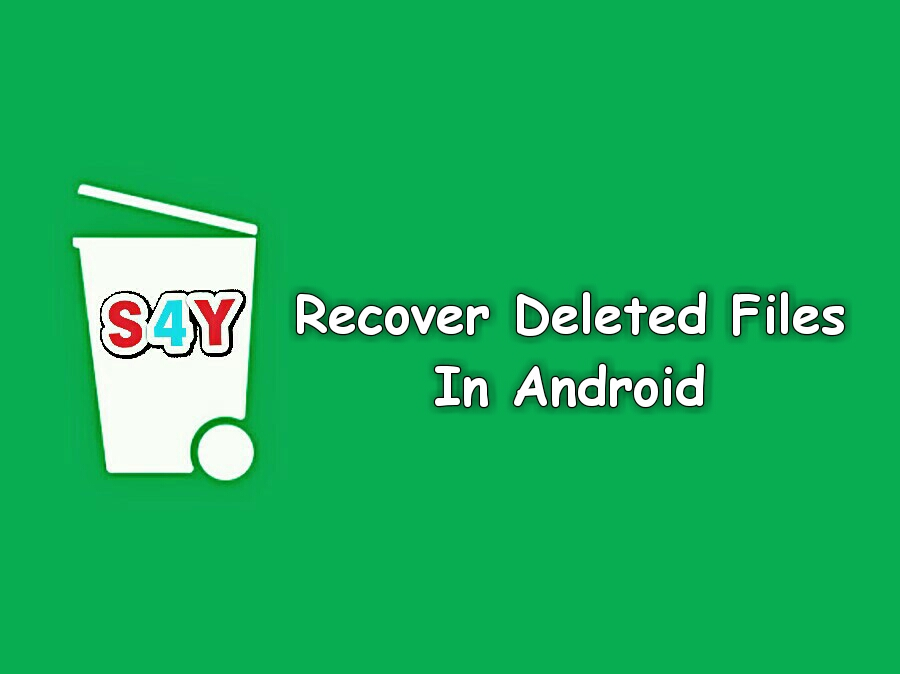 Android Phone Se Deleted Files Ko Recover Kaise Kare