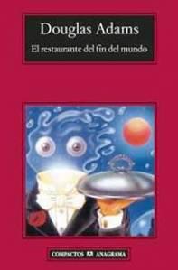 El restaurante del fin del mundo – Douglas Adams