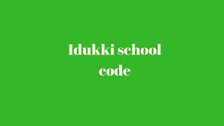 Idukki School Code