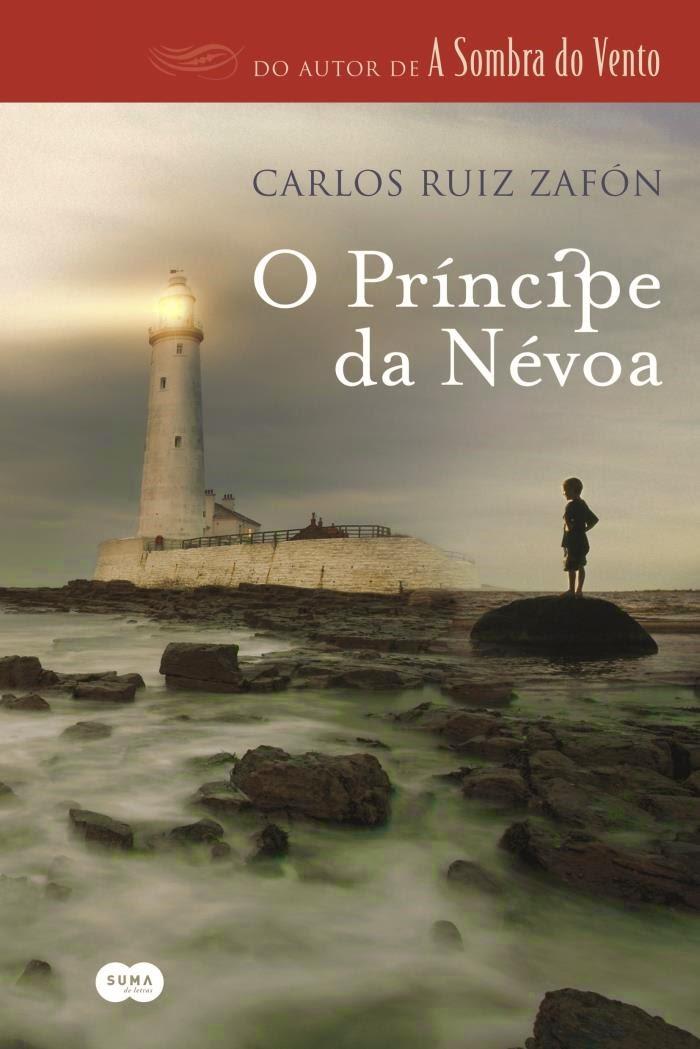 Trilogia da Névoa O Príncipe da Névoa Carlos Ruiz Zafón