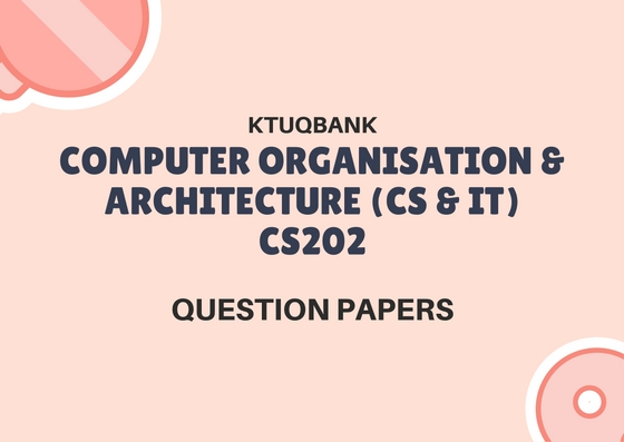 Organization and Architecture | CS202 | Question Papers (2015 batch)