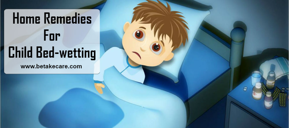 Home Remedies for Child Bed-wetting
