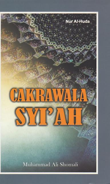 """Data dan Penyimpangan Syiah dalam Buku """"Cakrawala Syi'ah"""""""