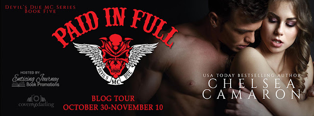 Blog Tour: Paid in Full (Devil's Due MC Book 5) by Chelsea Camaron