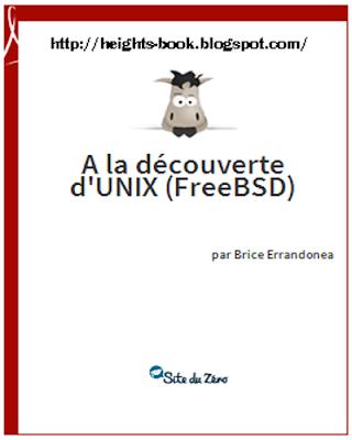 Télécharger Livre Gratuit A la découverte D'UNIX FreeBSD pdf