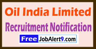 Oil India Limited Recruitment Notification 2017 Last Date 12-08-2017