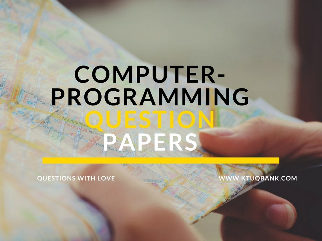 Computer Programming | CS100 | Question Papers (2015 batch)