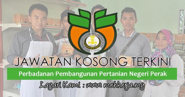 Jawatan Kosong Terkini 2017 di Perbadanan Pembangunan Pertanian Negeri Perak
