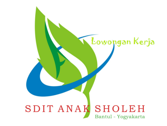 Lowongan Guru SDIT Anak sholeh sedayu bantul Yogyakarta