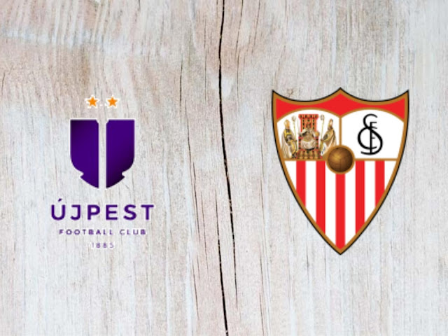 Újpest vs Sevilla - Highlights - 02 August 2018