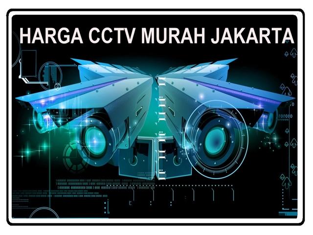 HARGA CCTV MURAH JAKARTA
