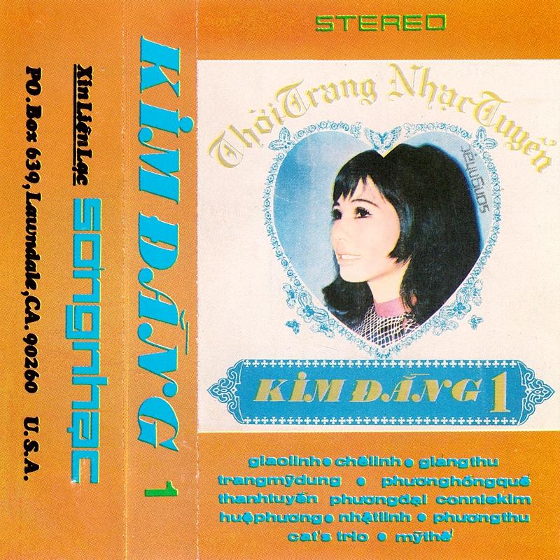Tape Sóng Nhạc - Kim Đằng 1 (WAV)