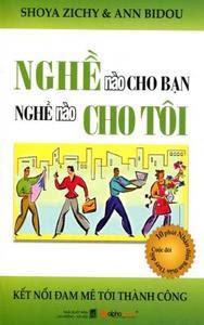 Nghề Nào Cho Bạn Nghề Nào Cho Tôi - Shoya Zichy, Ann Bidou