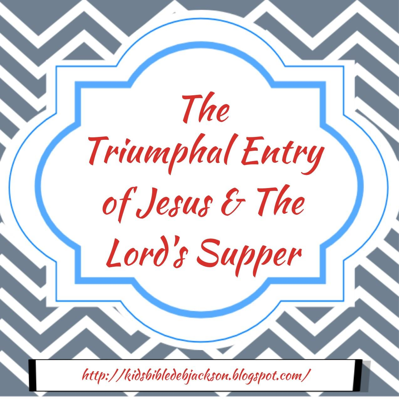 http://kidsbibledebjackson.blogspot.com/2014/10/the-triumphal-entry-of-jesus-lords.html