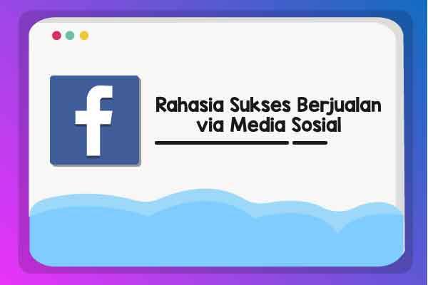 Cara Berjualan melalui media sosial