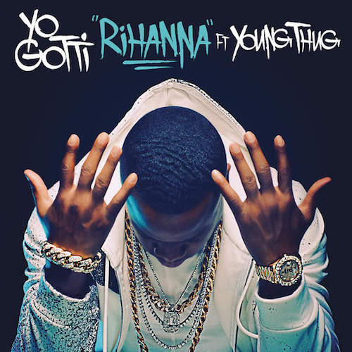 Yo Gotti ft. Young Thug – Rihanna