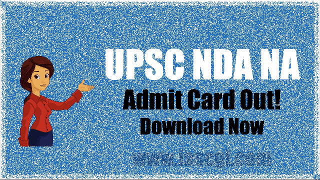 UPSC NDA NA Admit Card