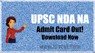 UPSC NDA And NA Exam (II) 2018 Admit Card Released