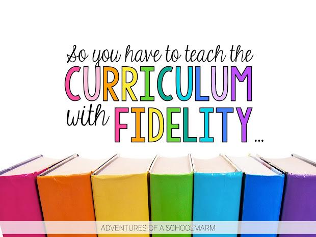 Teaching Curriculum With Fidelity - Adventures Of Schoolmarm
