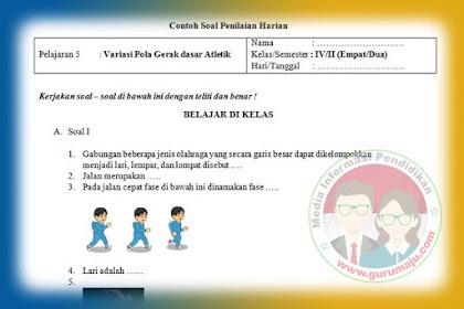 Soal PH / UH PJOK Kelas 4 Kurikulum 2013 Semua Tema