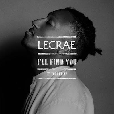 MUSIC + LYRICS : Lecrae – I'll Find You (Ft. Tori Kelly) || FREE Download